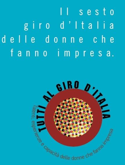SESTO GIRO D'ITALIA DELLE DONNE IMPRENDITRICI